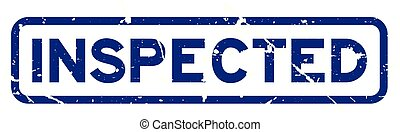 Grunge blue inspected wording square rubber seal stamp on white background