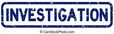 Grunge blue investigation square rubber seal stamp on white background