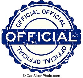 Grunge blue official round rubber seal stamp on white background
