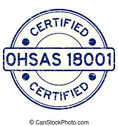 Grunge blue OHSAS 18001 certified round rubber stamp