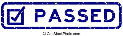Grunge blue passed with check mark icon square rubber seal stamp on white background