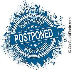 Grunge blue postpone round rubber seal stamp on white background