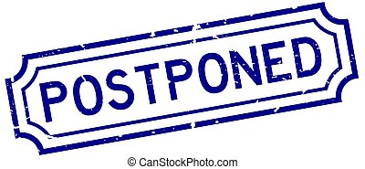 Grunge blue postponed word rubber seal stamp on white background