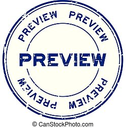 Grunge blue preview round rubber seal stamp on white background