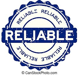 Grunge blue reliable round rubber seal stamp on white background