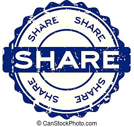 Grunge blue share round rubber seal stamp on white background