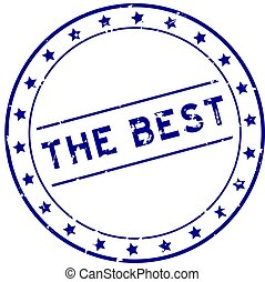 Grunge blue the best word round rubber seal stamp on white background
