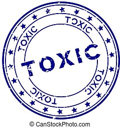 Grunge blue toxic word round rubber seal stamp on white background