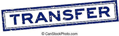 Grunge blue transfer word rubber seal stamp on white background