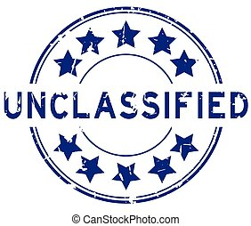 Grunge blue unclassified word with star icon round rubber seal stamp on white background