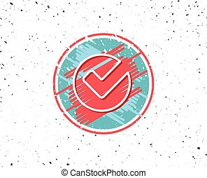 Check line icon. Approved Tick sign.