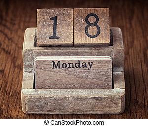 Grunge calendar showing Monday the eighteenth