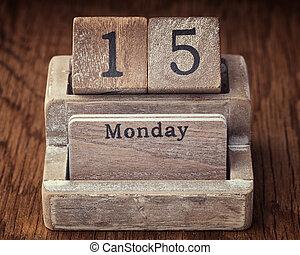 Grunge calendar showing Monday the fifteenth