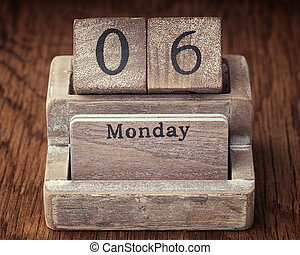 Grunge calendar showing Monday the sixth