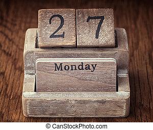 Grunge calendar showing Monday the twenty seventh