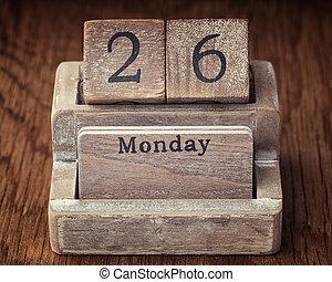 Grunge calendar showing Monday the twenty sixth