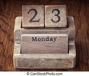 Grunge calendar showing Monday the twenty third