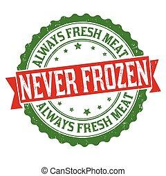 grunge, carne, congelato, always, mai, bollo gomma, fresco