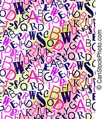 Grunge colorful seamless alphabet vector pattern. Bright repeating random letters  texture.