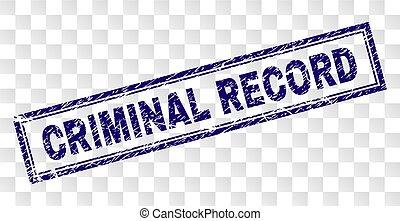 Grunge CRIMINAL RECORD Rectangle Stamp