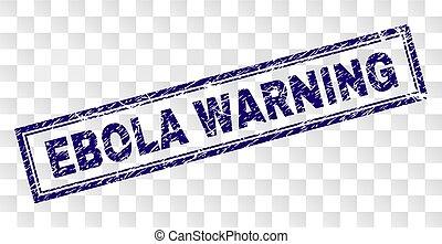 Grunge EBOLA WARNING Rectangle Stamp