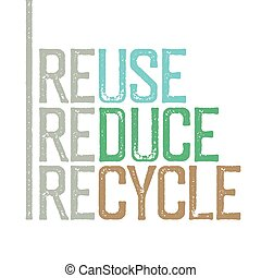 """grunge, estampilla, letters., """"reuse, reducir, recycle""""."""