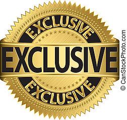Grunge exclusive golden label, vector