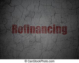 grunge, finanças, parede, fundo, concept:, refinancing