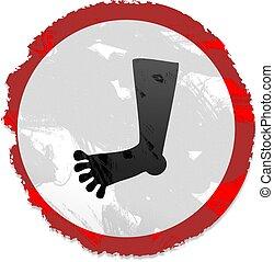 grunge foot sign