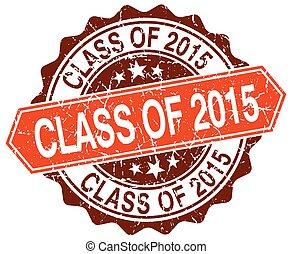 grunge, francobollo, classe, 2015, arancia, bianco, rotondo