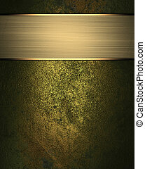 Grunge gold background (texture) with gold nameplate....