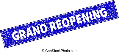 Grunge GRAND REOPENING rectangle stamp. GRAND REOPENING carved shape label is located inside rectangle with border. Rectangular seal with grunge texture in blue color.
