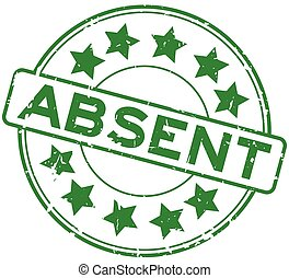 Grunge green absent word with star icon round rubber seal stamp on white background
