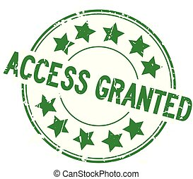 Grunge green access granted with star icon round rubber seal stamp on white background