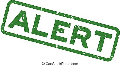 Grunge green alert word square rubber seal stamp on white background