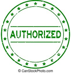 Grunge green authorized word round rubber seal stamp on white background