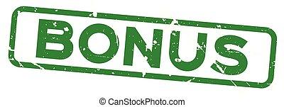 Grunge green bonus square rubber seal stamp on white background