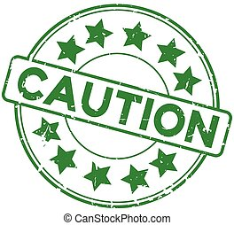 Grunge green caution word round with star icon rubber seal stamp on white background