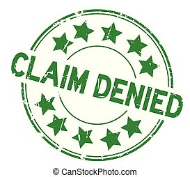 Grunge green claim denied with star icon round rubber seal...