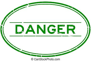 Grunge green danger word oval rubber seal stamp on white background
