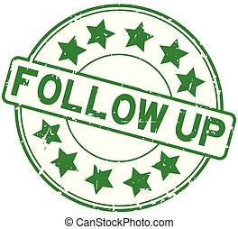 Grunge green follow up with star icon round rubber seal stamp on white background