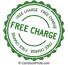 Grunge green free charge word round rubber seal stamp on white background