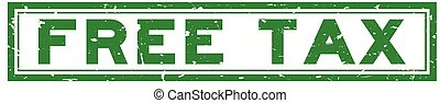Grunge green free tax word square rubber seal stamp on white background
