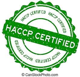 Grunge green HACCP (Hazard analysis and critical control ...