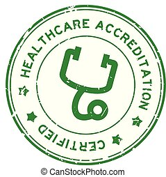 Grunge green healthcare accreditation with stethoscope icon ...