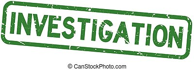 Grunge green investigation square rubber seal stamp on white background