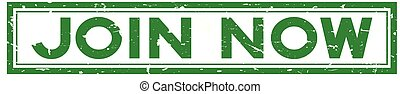 Grunge green join now word square rubber seal stamp on white background