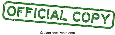 Grunge green official copy word square rubber seal stamp on white background