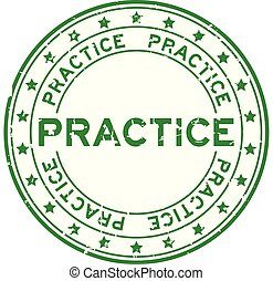 Grunge green practice word with star icon round rubber seal stamp on white background
