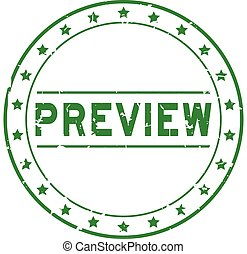 Grunge green preview word with star icon round rubber seal stamp on white background